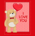 i love you poster adorable teddy cute bear animal vector image vector image