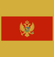 flag of montenegro in official rate and colors vector image vector image