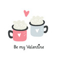 valentines day card design with couple of cups vector image