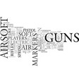 airsoft guns air soft guns text word cloud concept vector image vector image