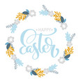 hand drawn lettering happy easter wreath with vector image