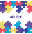world autism day with puzzle pieces vector image vector image