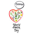 world health day concept with heart vector image vector image