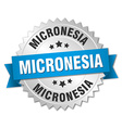 Micronesia round silver badge with blue ribbon vector image vector image