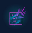 neon gradient fern leaf in a frame with modern vector image
