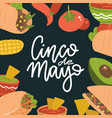 cinco de mayo lettering banner with mexican food vector image vector image