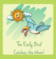 Early bird catches the worm vector image