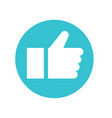 thumbs up like symbol flat style vector image