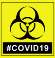 biohazard warning covid19 yellow poster biohazard vector image vector image