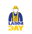 labor day man worker white background image vector image vector image