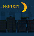 silhouette night city landscape on dark blue vector image