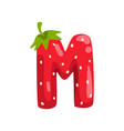 letter m of english alphabet made from ripe fresh vector image vector image