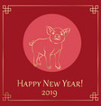 year of the yellow pig 2019 year vector image vector image