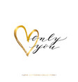 only you text with gold heart isolated vector image vector image