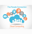 cloud computing world people connetting white vector image
