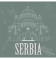 Serbia landmarks Retro styled image vector image vector image