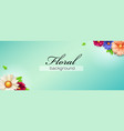 banner decorated blossom flowers and green leaves vector image vector image