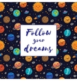 Follow your dreams Motivation vector image vector image