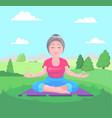 senior woman meditates vector image