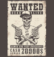 wanted vintage poster vector image vector image