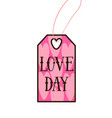 valentines day tag modern typography label cloth vector image vector image