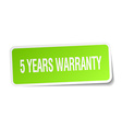 5 years warranty green square sticker on white vector image vector image