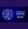 weather forecast neon banner design vector image vector image
