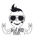 best kid ever with little boy in sunglasses text vector image