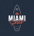 miami florida surf t-shirt and apparel design vector image vector image