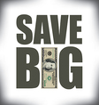 Save Big One Hundred vector image vector image