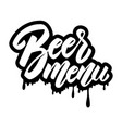 beer menu lettering phrase on white background vector image vector image