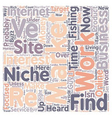 Niche And Grow Rich text background wordcloud vector image vector image