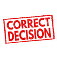 correct decision grunge rubber stamp vector image vector image