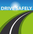 drive safely background vector image vector image