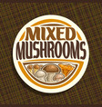 logo for mushrooms vector image vector image