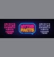 myths facts neon text myths facts neon vector image vector image