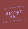 resort art typeface vintage font isolated vector image vector image