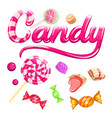 sign candy and colorful candies set caramel vector image