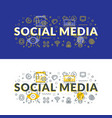 social media flat line concept for web banner and vector image vector image