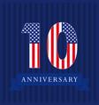 10 anniversary usa vector image vector image