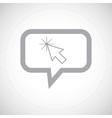 Arrow cursor grey message icon vector image vector image