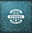 back to school typographic badge in blackboard vector image vector image