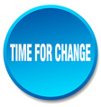 time for change blue round flat isolated push vector image vector image