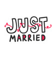 just married outline hand written lettering with vector image