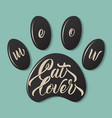cat paw fingerprint with lettering meow lover vector image