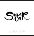 super star lettering vector image vector image