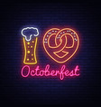neon poster to oktoberfest festival i love vector image vector image