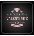 Valentines Day greeting Card or Poster and Heart vector image