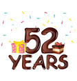 happy birthday fifty two 52 year greeting card vector image vector image