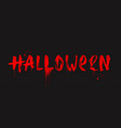 halloween - inscription painted with a brush vector image vector image